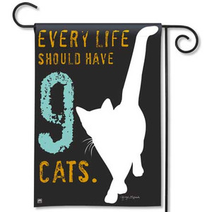 Every Life Should Have Nine Cats Garden Flag 39013D