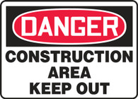 "Danger Construction Area - Keep Out Sign 10""x14"""