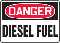 "Danger Diesel fuel Only Sign 10""x14"""