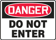 "Danger Do Not Enter Sign 10""x14"""