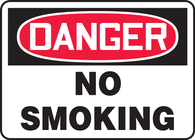 "Danger No Smoking Sign 10""x14"""