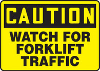 "Caution Watch For Forklift Traffic Sign 10""x14"""