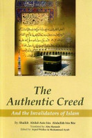 Authentic Creed And The Invalidators Of Islam