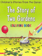 The Story of Two Gardens (Coloring Book)