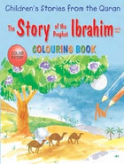 The Story of the Prophet Ibrahim (Coloring Book B2)