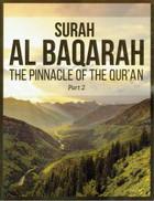 Surah Al Baqarah (The Pinnacle of the Qur'an) Book Part 2