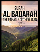 Surah Al Baqarah (The Pinnacle of the Qur'an) Part 1 PDF Download
