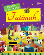 Fatimah (The Daughter of the Prophet)
