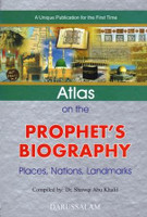 Atlas On The Prophet's Biography