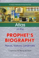 Atlas On The Prophet's Biography