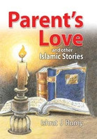 Parent's Love and Other Islamic Stories