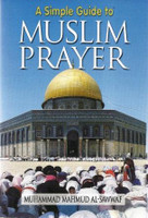 A Simple Guide to Muslim Prayer