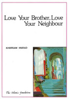 Love Your Brother,Love Your Neighbor