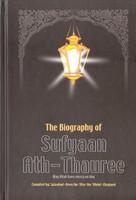 The Biography of Sufyaan Ath-Thauree