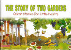 The Story of Two Gardens HB
