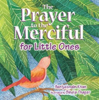 Prayer To The Merciful For Little Ones