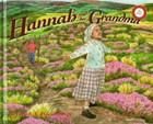 Hannah & Her Grandma