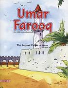 Umar Farooq:The Second Caliph of Islam