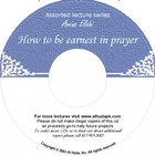 How To Be Earnest In Prayer CD