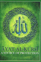 Ayat Al-Kursi (A Source Of Protection)
