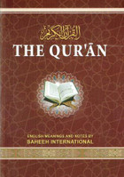 The Quran (Saheeh International) Arabic Text with Corresponding English Meanings New Edition