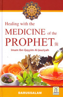 Healing With The Medicine of the Prophet (s.a.w) New Color Edition