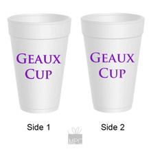 Geaux Cup Styrofoam Cups