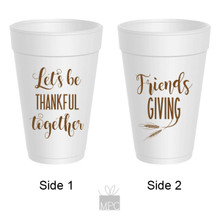 Thanksgiving Friendsgiving, Let's Be Thankful Together Styrofoam Cups