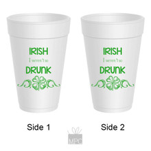 St Patrick's Day Styrofoam Cup  Irish Drunk     ST42