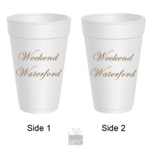 Weekend Waterford Styrofoam Cups