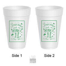 St Patrick's Day Irish Drink It Styrofoam Cups