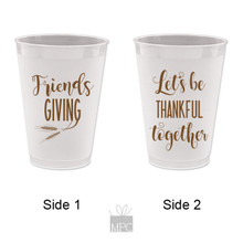 Thanksgiving  Friendsgiving, Let's Be Thankful Together Frost Flex Plastic Cups