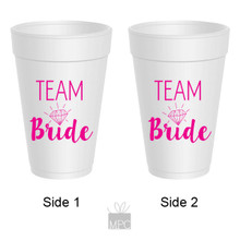 Bachelorette Team Bride Styrofoam Cups