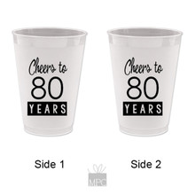 80th Birthday Cheers to 80 Years Frost Flex Plastic Cups