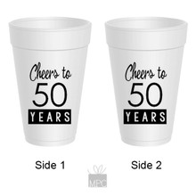 50th Birthday Cheers to 50 Years Styrofoam Cups