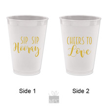 Wedding Engagement Sip Sip Hooray Cheers to Love Frost Flex Plastic Cups