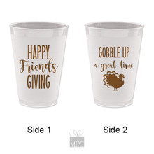 Thanksgiving  Friendsgiving, Gobble Up A Good Time Frost Flex Plastic Cups