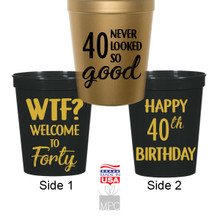 40th Birthday, WTF, 40 Never Looked So Good Stadium Plastic Cups