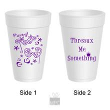 Mardi Gras Threaux Me Something Party Styrofoam Cups