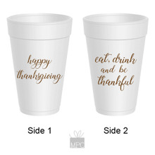 Thanksgiving Eat Drink and Be Thankful Styrofoam Cups