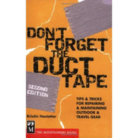 The Mountainers Books Don't Forget the Duct Tape Book