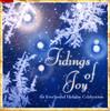 Tidings of Joy CD - An EverSound Holiday Celebration