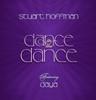 Dance in the Dance - Stuart Hoffman featuring Daya