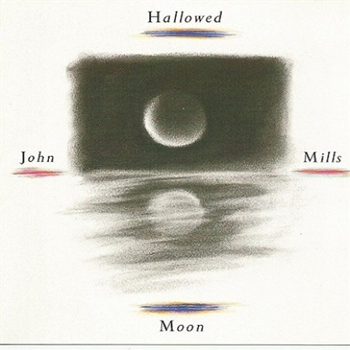 Hallowed Moon CD - John Mills