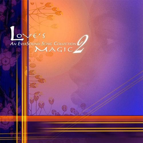 Love's Magic Vol. 2 CD - FREE SHIPPING!