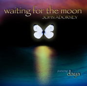 Waiting for the Moon CD - John Adorney featuring Daya