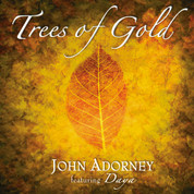 Trees of Gold CD - John Adorney featuring Daya
