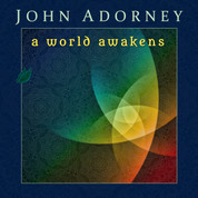 A World Awakens DOWNLOAD - John Adorney