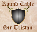 Round Table - Sir Triston