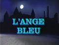 L'Ange bleu Ballet (1988) DVD